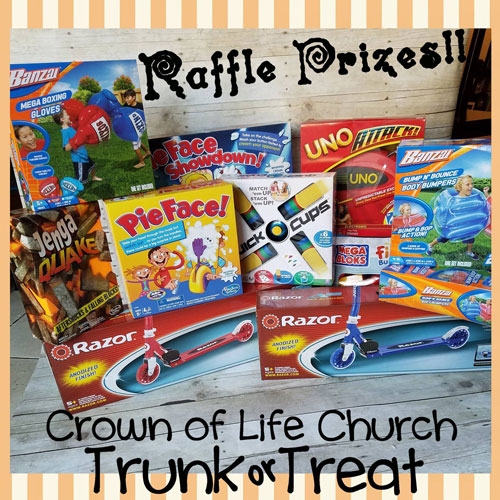 Crown of Life Church Trunk or Treat raffle prizes