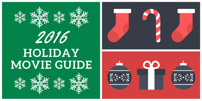 2016 Holiday Movie Guide