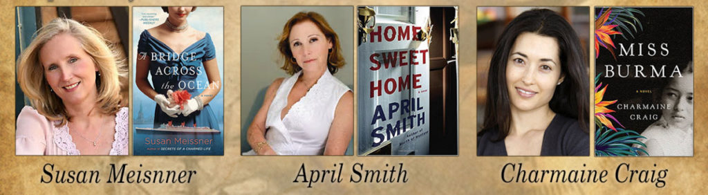 Historical fiction authors Susan Meisnner, April Smith, and Charmaine Craig