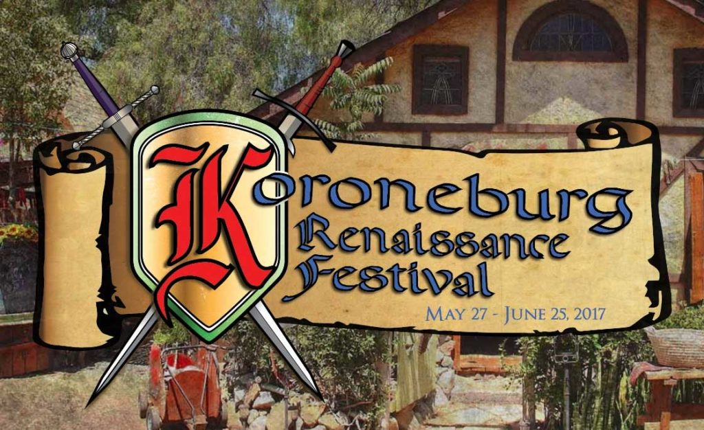 Koroneburg Renaissance Festival May 27 - June 25, 2017