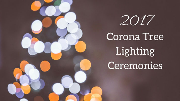 2017 Corona Tree Lighting Ceremonies